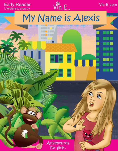 My Name is Alexis Early Reader