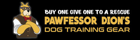 Pawfessor Dion's Dog Training Gear