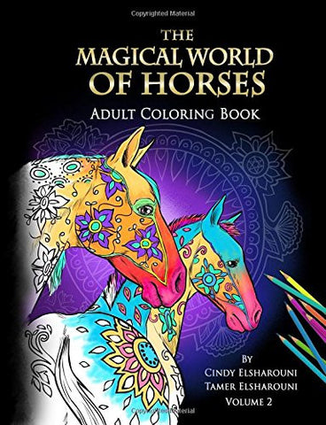 The Magical World Of Horses: Adult Coloring Book (Volume 2) - Top Brook