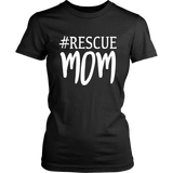 #Rescue Mom T shirt For Dog Lovers Animal Lovers - Top Brook