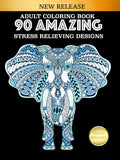 Adult Coloring Book 90 Amazing Stress Relieving Designs: Jumbo Book - Top Brook