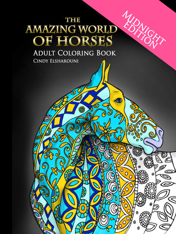 "The Amazing World Of Horses ""Midnight Edition"" Adult Coloring Book"