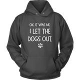 I Let The Dogs Out T Shirt Dog Lovers Tee BLK - Top Brook