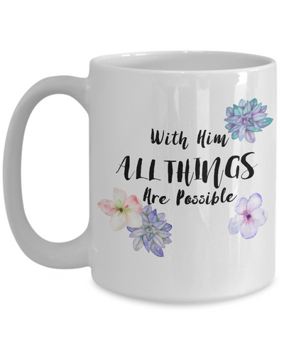 All Things Are Possible Christian Faith  Coffee Mug - Top Brook