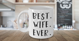Best Wife Ever Novelty Coffee Mug - Top Brook