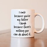 """I Smile Because..."" Funny Father Novelty Mug - Top Brook"