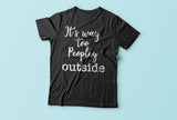 It's too peopley outside funny tee - Top Brook