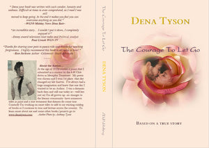 The Courage To Let Go -A Novel by Dena Tyson - Germ Freak by DenaTyson
