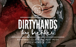Dirtyhands - Kaz Brekker (Six of Crows) - Flick The Wick