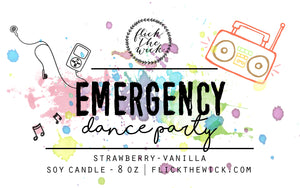 Emergency Dance Party - Flick The Wick