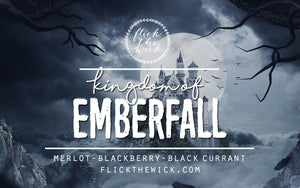 Kingdom of Emberfall - A Curse So Dark & Lonely - Flick The Wick