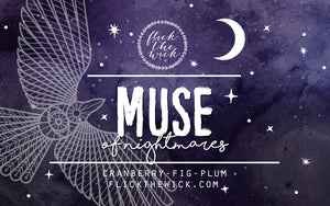 Muse of Nightmares - Flick The Wick