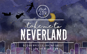 Neverland - Flick The Wick