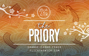 The Priory - The Priory of the Orange Tree - Flick The Wick