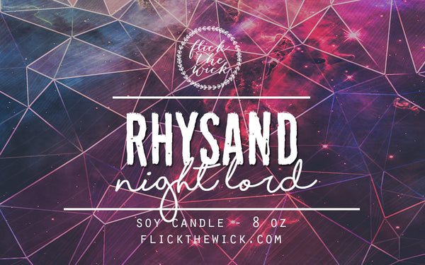 Rhysand - Flick The Wick