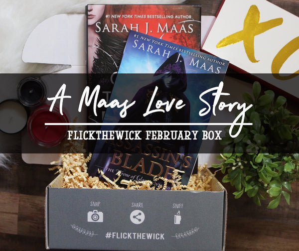 February Box - A Maas Love Story - Flick The Wick