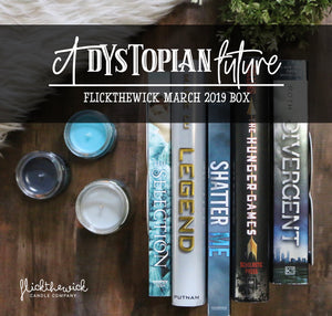 March Box - A Dystopian Future - Flick The Wick