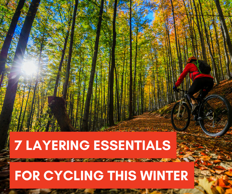 7 LAYERING ESSENTIALS FOR CYCLING THIS WINTER