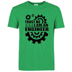 FluxClothings: Trust Me I Am An Engineer T-Shirt,Green/Black / S