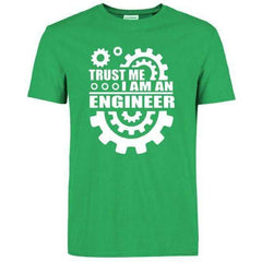 Trust Me I Am An Engineer T-Shirt - FluxClothings