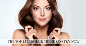 The Top 15 2020 Hair Trends to Try Now!