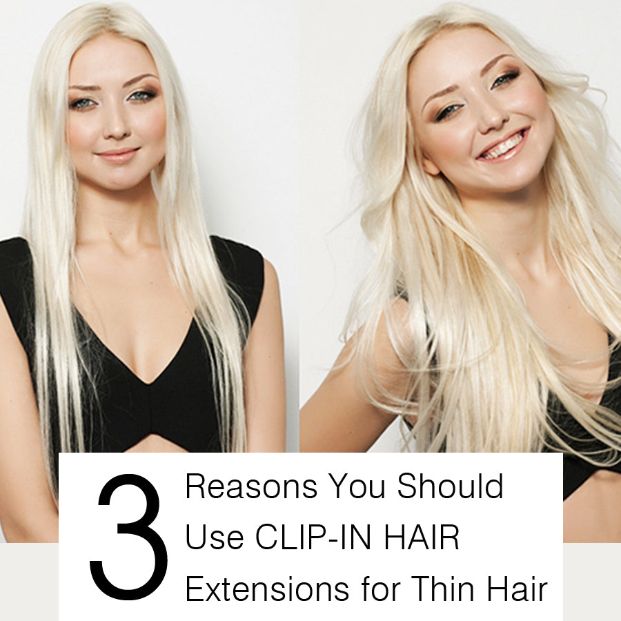 3 reasons you should use clip-in hair extensions for thin hair