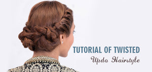 Tutorial of Twisted Updo Hairstyle