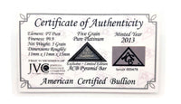 5 Grain .999 Fine Platinum Bullion Pyramid Bar
