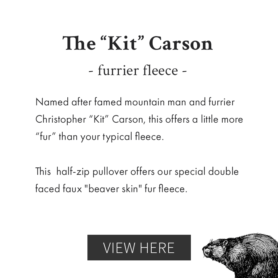 Kit Carson Furrier Fleece