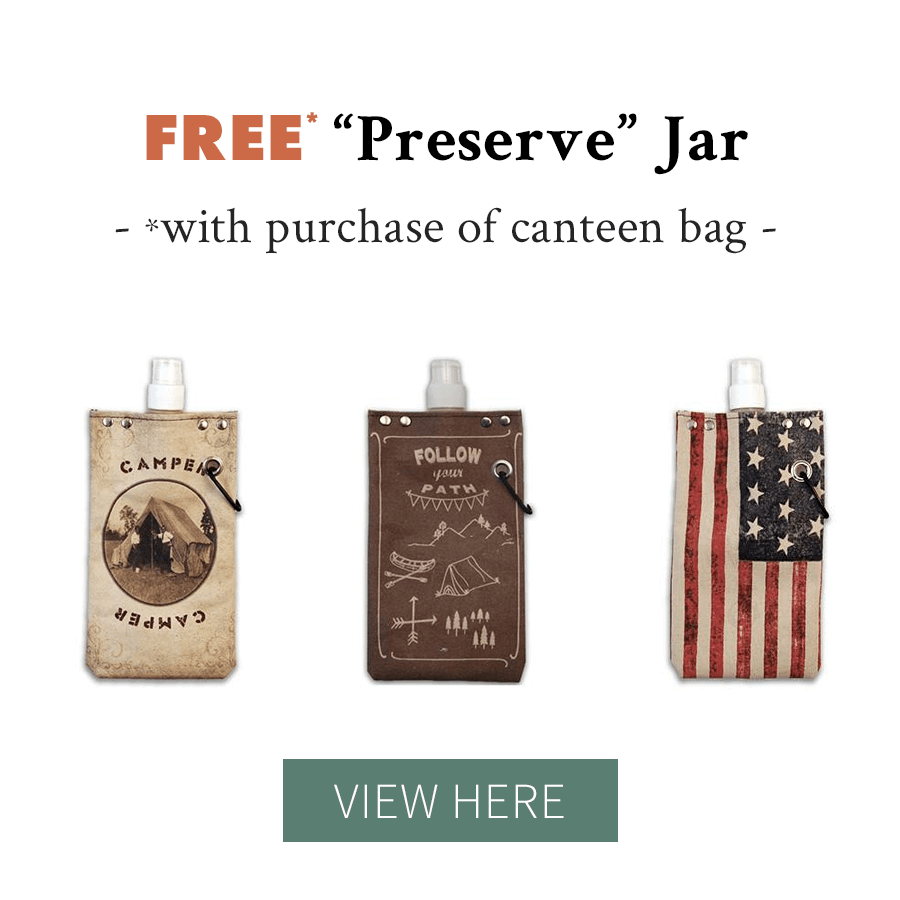 Free Preserve Jar w/ Canteen Bag Purchase