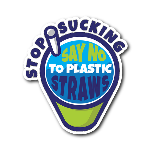 Stop Sucking Say No To Plastic Straws: illustrated die cut vinyl anti-plastic straw sticker 3x4