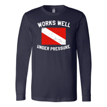 Works Well Under Pressure Unisex Long Sleeve T-Shirt - KOBU.US