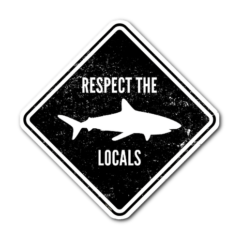 Respect The Locals Sticker - KOBU.US