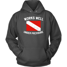 Works Well Under Pressure Unisex Hoodie - KOBU.US