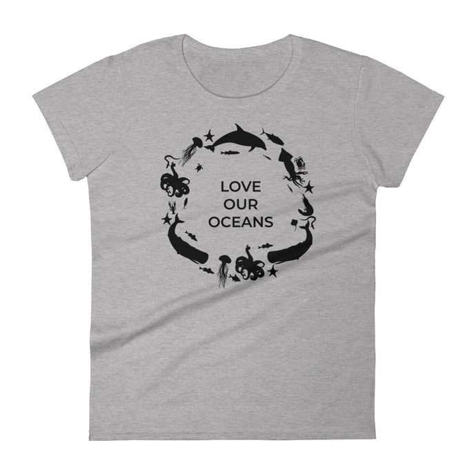 Love Our Oceans Ocean Conservation T Shirt Dolphins Whales Sharks & Sea Life Women's Tee - KOBU.US