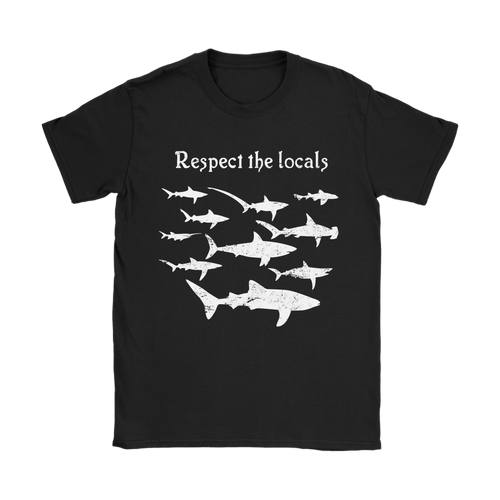 Respect The Locals Women's T-Shirt - KOBU.US
