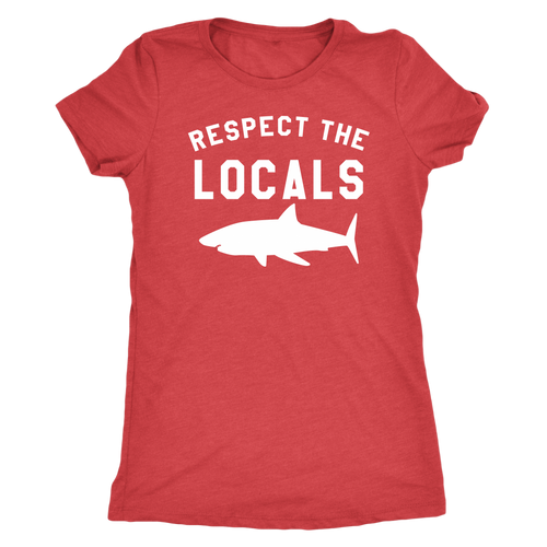 Respect The Locals Women's Shark T-Shirt - KOBU.US