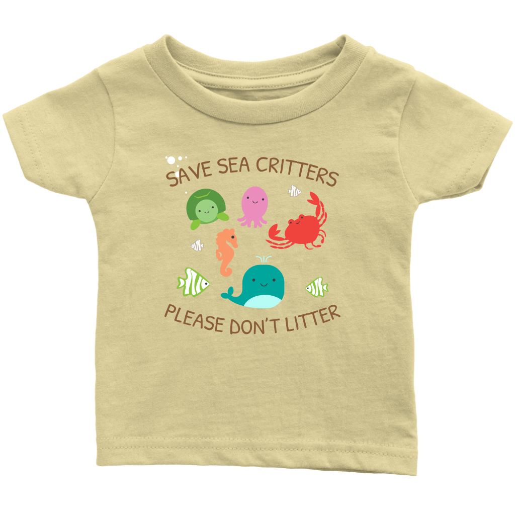 Save Sea Critters Please Don't Litter Infant T-Shirt - KOBU.US
