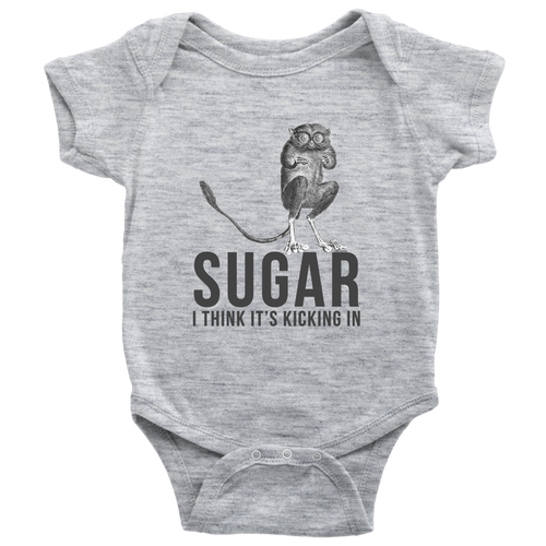 Sugar I Think It's Kicking In Tarsier Baby Onesie - KOBU.US