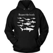 Respect The Locals Hoodie For Men and Women - KOBU.US