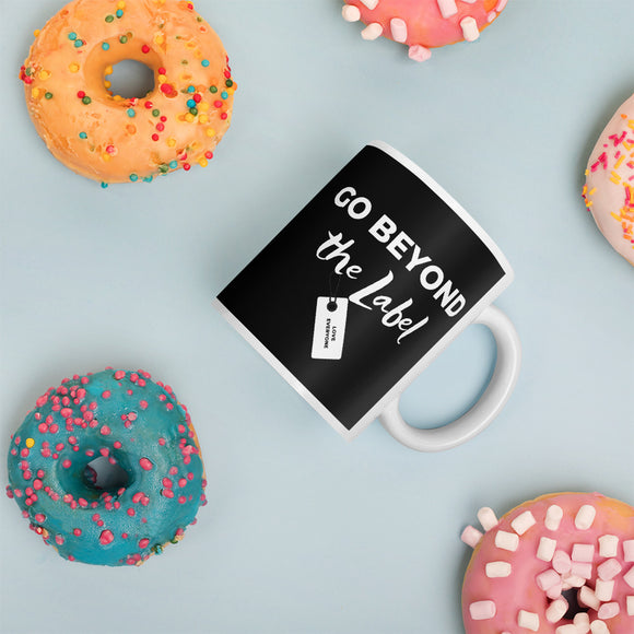 Go Beyond The Label Mug