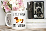 I TRIP OVER MY WIENR-MUG - love myself deals
