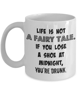 LIFE IS NOT A FAIRY TALE-MUG - love myself deals