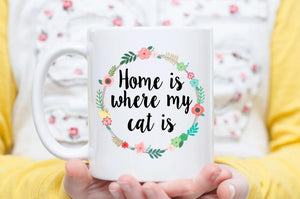 HOME IS WHERE MY CAT IS-MUG - love myself deals