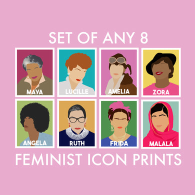 Set of Any 8 Feminist Icon Prints---The Original Feminist Icon Portraits--15% off