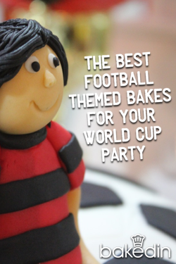 Bakedin The Best Football Themed Bakes for your World Cup Party