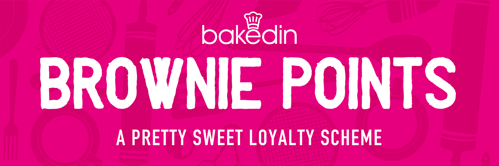 Bakedin Brownie Points Loyalty Scheme