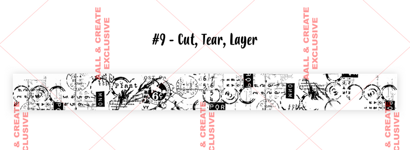 AALL & Create - Washi Tape - #9 - Cut, Tear, Layer - Tracy Evans
