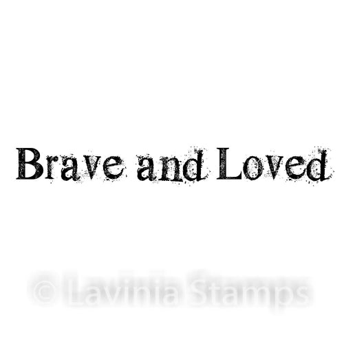 Lavinia - Brave and Loved - Clear Polymer Stamp