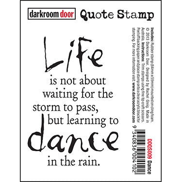 Darkroom Door - Quote Stamp - Dance - Red Rubber Cling Stamp